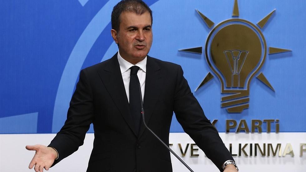 AKP Sözcüsü Ömer Çelik: Akdeniz'de yeni bir Afganistan oluşturulmamalı
